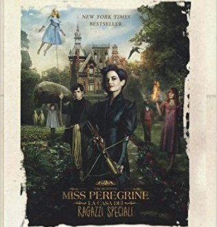 Recensione : Miss Peregrine – La Casa dei Ragazzi Speciali di Ransom Riggs