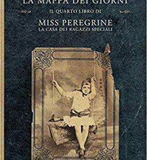 Segnalazione del Romanzo : Miss Peregrine e la Mappa dei Sogni di Ramson Riggs