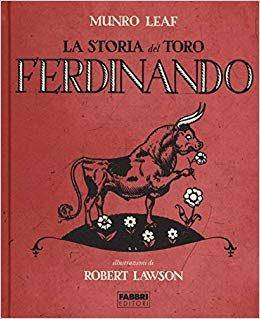 Recensione del Romanzo: La storia del toro Ferdinando di Munro Leaf