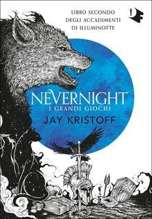 Segnalazione del Romanzo : I grandi giochi. Nevernight di Jay Kristoff