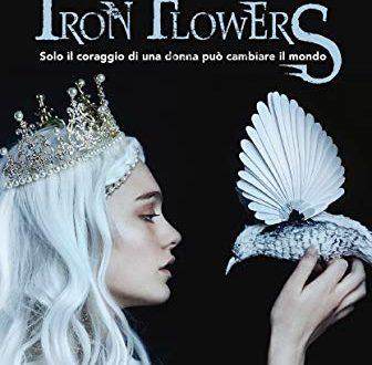 Recensione del Romanzo: Iron Flower : solo il coraggio di una donna può cambiare il mondo di Tracy Banghart #1